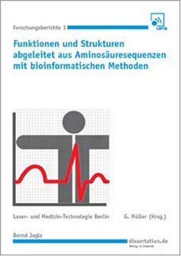 Funktionen und Strukturen abgleitet aus Aminosäuresequenzen mit bioinformatischen Methoden