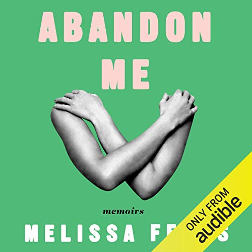 Abandon Me audiobook cover art