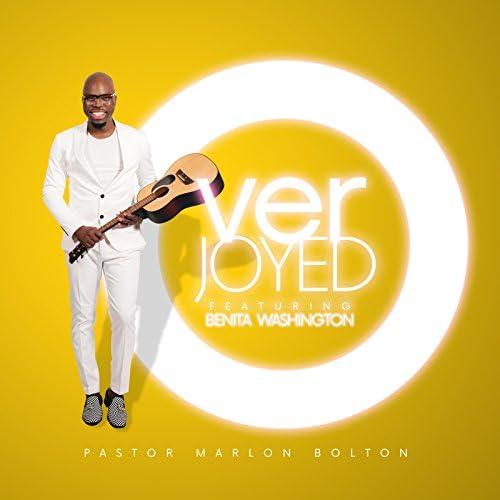 Pastor Marlon Bolton feat. Benita Washington