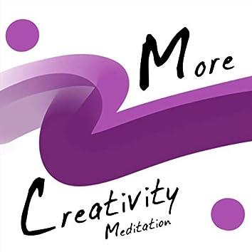 More Creativity Meditation (feat. Kevin MacLeod)