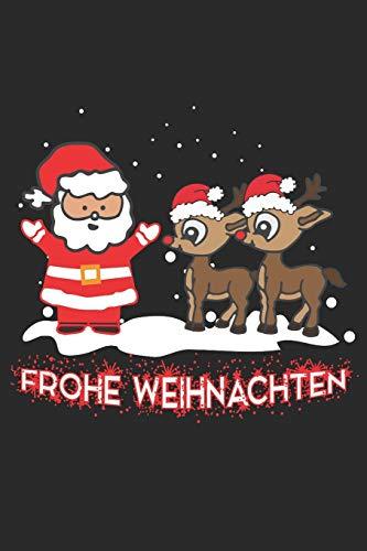 Frohe Weihnachten: Weihnachtsmann mit Rentier Helfer - A5 Notizbuch 120 gepunktete Seiten -Thematisches Weihnachtsjournal, Weihnachtsorganisator ... Party Planer, Adventsplaner zum Schreiben.