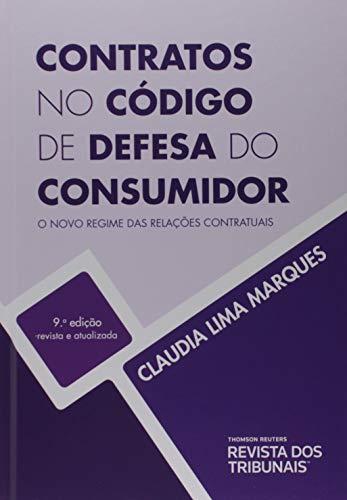 Contratos No Código De Defesa Do Consumidor - O Novo Regime Das Relações Contratuais