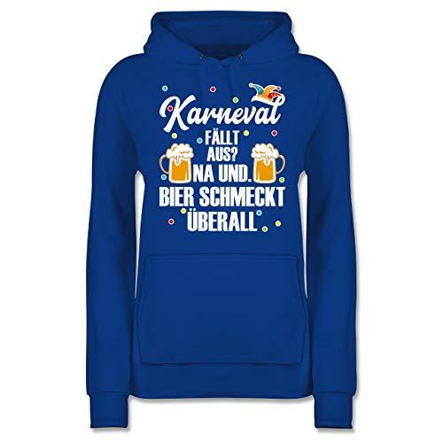 Karneval & Fasching - Karneval fällt aus Bier schmeckt überall - weiß - S - Royalblau - Geschenk - JH001F - Damen Hoodie und Kapuzenpullover für Frauen