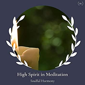 High Spirit In Meditation - Soulful Harmony