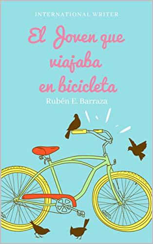 El Joven que Viajaba en Bicicleta (1)