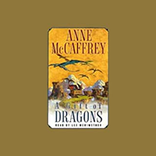 A Gift of Dragons                   By:                                                                                                                                 Anne McCaffrey                               Narrated by:                                                                                                                                 Lee Meriwether                      Length: 5 hrs and 44 mins     515 ratings     Overall 4.5