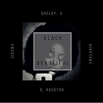 Black Is Beautiful (Melanin)