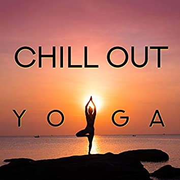 Chill Out Yoga