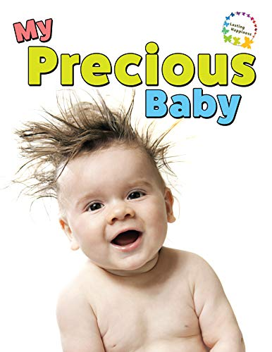My Precious Baby: A Picture Book With Easy-To-Read Text - The Perfect Gift for Adults and Seniors Living With Alzheimer's Disease, Dementia, or a Learning Disability (English Edition)
