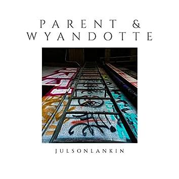 Parent & Wyandotte