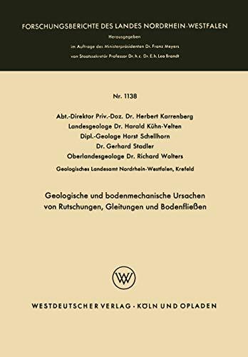 Geologische und bodenmechanische Ursachen von Rutschungen, Gleitungen und Bodenfließen (Forschungsberichte des Landes Nordrhein-Westfalen (1138), Band 1138)