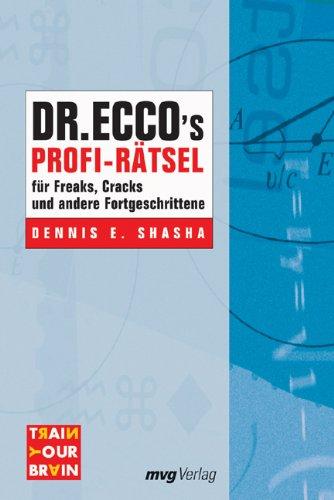 Dr. Ecco's Profi-Raetsel fuer Freaks, Cracks und andere Fortgeschrittene.