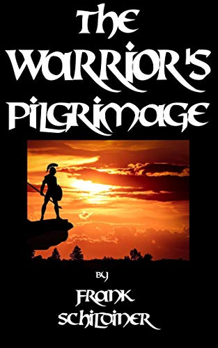 The Warrior's Pilgrimage (The Adventures of Remus Book 1)