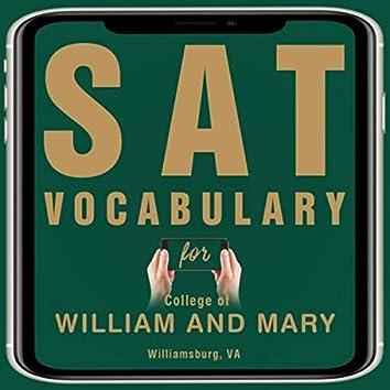 SAT Vocabulary for College of William and Mary Williamsburg, VA