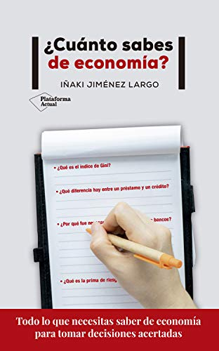 Cuánto sabes de economía? eBook: Largo, Iñaki Jiménez: Amazon.es ...