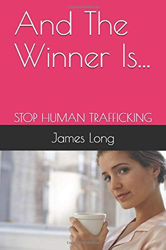 And The Winner Is...: STOP HUMAN TRAFFICKING