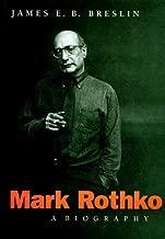 Mark Rothko: A Biography by James E. B. Breslin (1993-11-15)