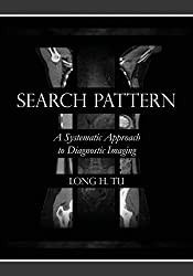 Search Pattern Systematic Approach to Diagnostic Imaging