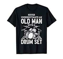 Never Underestimate An Old Man With A Drum Set Funny Drummer Clothing Gifts. Distressed vintage drumset graphic apparel design for drummers and musicians with drumming skills. Father's Day gift for men, dad, daddy, papa, grandpa, father or grandfathe...