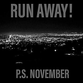 Run Away!