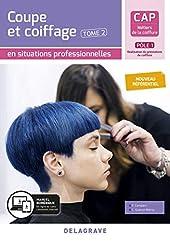 Coupe et coiffage - Pôle 1 T2 - CAP Métiers de la coiffure (2020) - Pochette élève (2020) de Philippe Campart