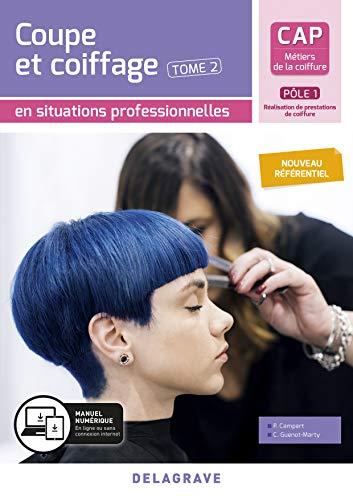 Coupe et coiffage - Pôle 1 T2 - CAP Métiers de la coiffure (2020) - Pochette élève (2020)