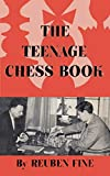 The Teenage Chess Book-Fine, Reuben Sloan, Sam Fine, Benjamin