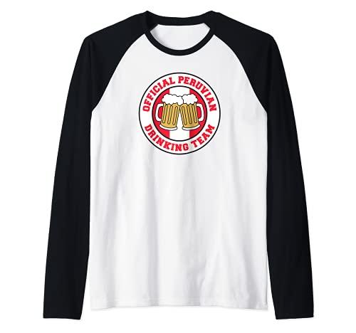 Bandera oficial del equipo peruano de beber de la cerveza de Perú divertida Camiseta Manga Raglan