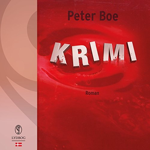 Krimi (Danish Edition)                   By:                                                                                                                                 Peter Boe                               Narrated by:                                                                                                                                 Michael Brostrup                      Length: 10 hrs and 24 mins     Not rated yet     Overall 0.0