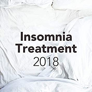 2018 Insomnia Treatment - Sleep Music with Nature Sounds