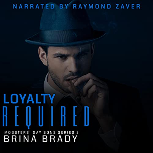 Loyalty Required Audiobook By Brina Brady cover art
