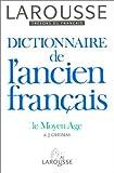 Dictionnaire de l'Ancien Francais de Algirdas Julien Greimas (1994) Broché