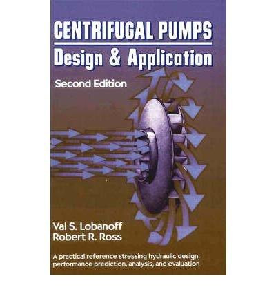 Centrifugal Pumps: Design & Application