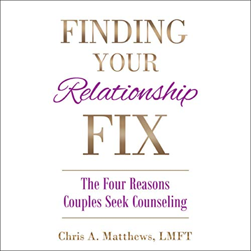 Finding Your Relationship Fix: The Four Reasons Couples Seek Counseling Titelbild