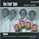 The Four Tops: Classic Sounds of the Motor City (Volume One)