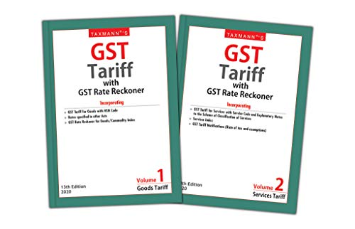 Taxmann's GST Tariff with GST Rate Reckoner (Set of 2 Volumes)(13th Edition 2020) (English Edition)
