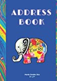 """ADDRESS BOOK: Smaller size 5"""" x 7"""" - Luck Elephant cover - Ample spaces for Name, Address, Mobile, Work, Fax, Birthday, Note - Handy, carry in bag, tote, car"""