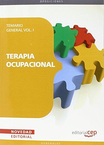 Terapia Ocupacional. Temario General Vol. I. (Colección 1480)