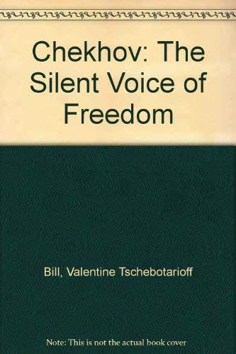 Chekhov: The Silent Voice of Freedom
