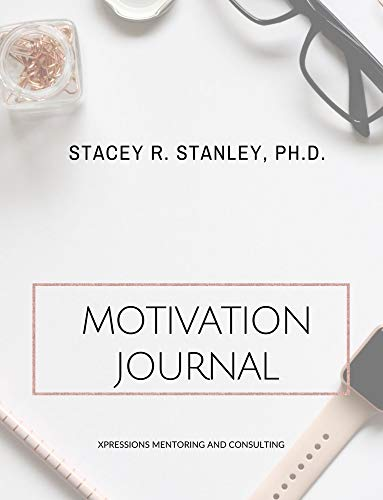 Motivation Journal: Xpressions Mentoring and Consulting (English Edition)