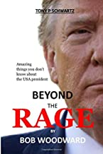 BEYOND THE RAGE BY BOB WOODWARD: Amazing things you don't know about the USA president