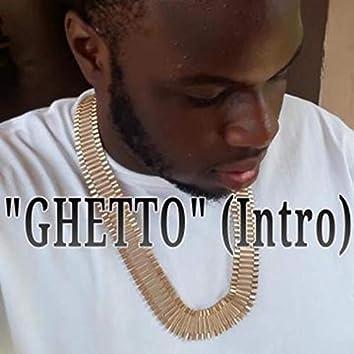 Ghetto (Intro)