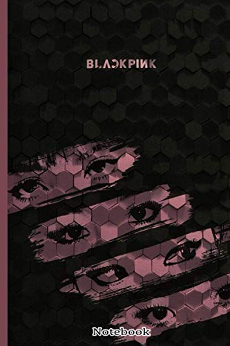 blackpink members notebook: 120 pages   6