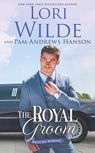 The Royal Groom (Wrong Way Weddings)