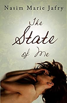The State of Me by [Nasim Marie Jafry]
