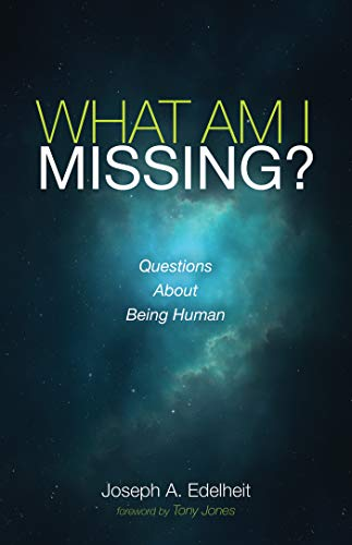 What Am I Missing?: Questions About Being Human (English Edition)