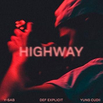 Highway (feat. Def Explicit & Yung Cudii)