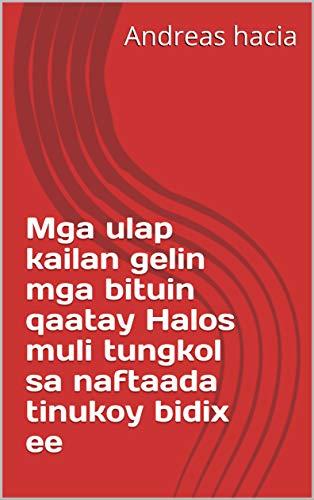 Mga ulap kailan gelin mga bituin qaatay Halos muli tungkol sa naftaada tinukoy bidix ee (Italian Edition)