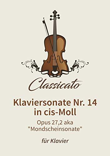 Klaviersonate Nr. 14 in cis-Moll: Opus 27,2 aka