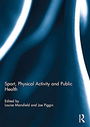 Sport, Physical Activity and Public Health (English Edition)